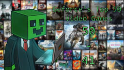 Geforce's Top 50 Video Games - 50 through 41 Minecraft Blog