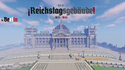 Reichstag 1933+ Minecraft Map & Project