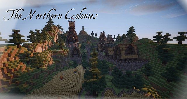 The Northern Colonies [ Discontinued for a while] Minecraft Project