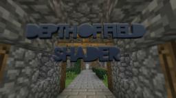 Nonameguy's Dof Shaders Minecraft Mod