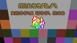 [1.5.2] Minecraft Smooth Wool Mod
