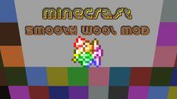 [1.5.2] Minecraft Smooth Wool Mod Minecraft Mod