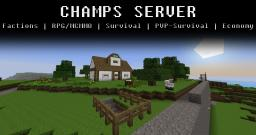 Champs Server! | Survival | Factions | RPG/MCMMO | Minecraft Server
