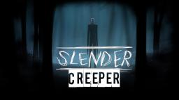 Slender-Creeper - Slenderman Game - No Mods Minecraft Project