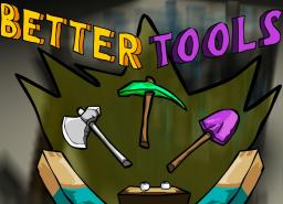 Better Tools [1.6.4][Forge] Minecraft Mod