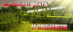 Elemental Mints [Pop Reel] [1.6.2] [Modloader] [100 Diamonds?]