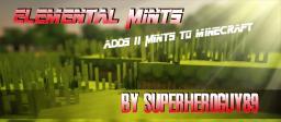 Elemental Mints [Pop Reel] [1.6.2] [Modloader] [100 Diamonds?]