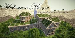 Melbourne Manor Minecraft Map & Project