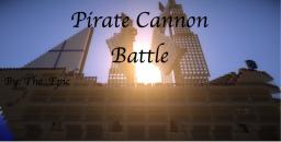 EPIC PIRATE Cannon Battle 2 (Mini-Game) Minecraft Project