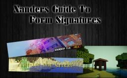Xander's Guide To Forum Signatures (How To)