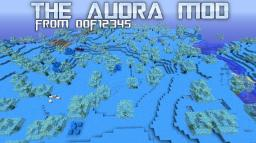 [1.5.2][ModLoader][V.01] The Auora Biome Mod - New Biome - Blocks - Tools - Items Minecraft Mod