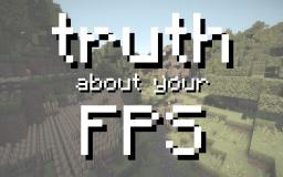 The truth about your FPS (it's not what you think!) Minecraft Blog Post