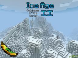 Ice Age II - Coldness of the World | Coming Soon.. Minecraft Blog