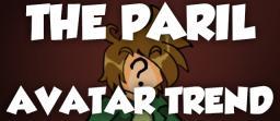The Paril Avatar Trend. Minecraft