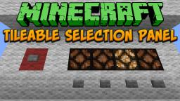 Minecraft: Tilleable Selection Panel Tutorial Minecraft Project