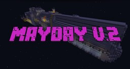 Mayday V.2 Minecraft Map & Project