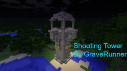 Shooting Tower By GraveRunner Minecraft Map & Project