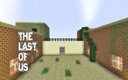 The Last Of Us: Quarantine Zone Spawn Minecraft