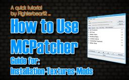 How to use and install MCPatcher tutorial ♦ works for all MC versions Minecraft