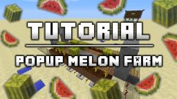 Popup Melon Farm Design :: Tutorial Minecraft Map & Project