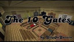 The 10 Gates Minecraft Map & Project