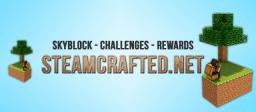STEAMCRAFTED [SKYBLOCK][25+ CHALLENGES][REWARDS] Minecraft Server