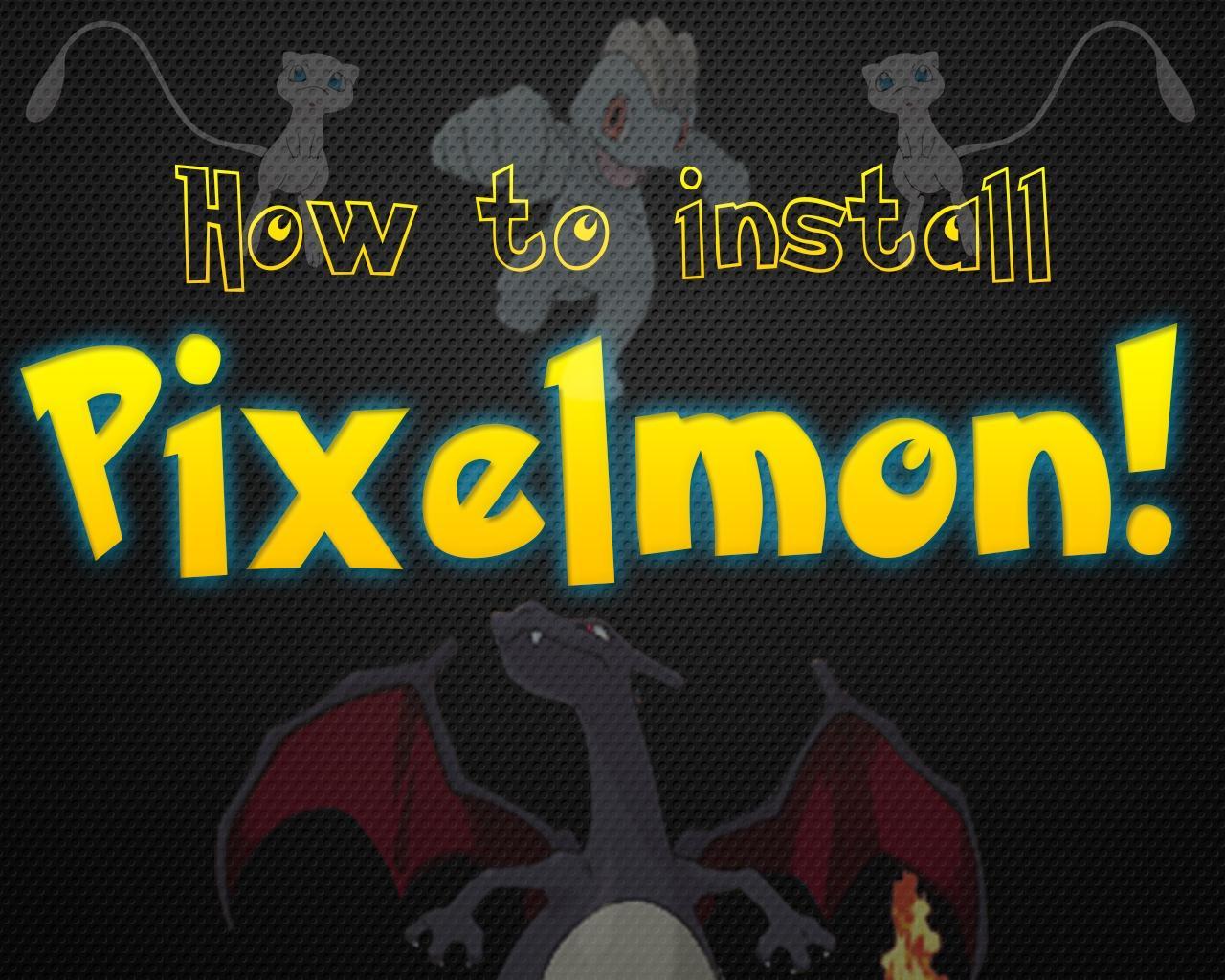 How to get pixelmon on minecraft 1.6.2