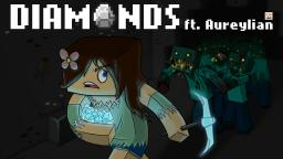 """Diamonds"" A Minecraft Parody of Rihanna's Diamonds"