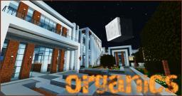 Organics: Modern and Realistic