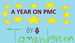 My Year On PMC