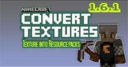 Convert your Texture Pack into a Resource Pack (1.6.1) HOW-TO Minecraft Blog Post