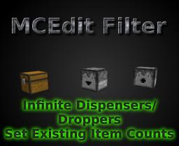 MCEdit Filter (Infinite Dispensers/Set Item Count) Minecraft Mod