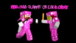 Pink Men Slappin' On Each Other  (4 Player Minecraft Mini-Game) VERSION 1.6.2 OUT NOW! Minecraft Map & Project
