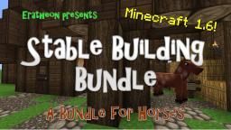 [MC 1.6+] Stable Building Bundle Minecraft Map & Project
