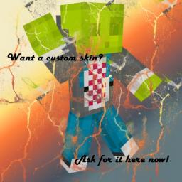 Want a custom skin? Then, Ask for it here! Minecraft Blog Post