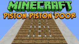Minecraft: Piston Piston Door Tutorial Minecraft Project