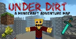 [Adv/Puz] Under Dirt by Zvede [Story,Puzzles,Shops] Minecraft