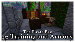Pirate Bay #45: Training and Armory Minecraft Map & Project
