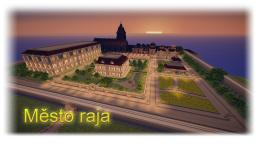 Město raja Minecraft Project