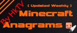 Minecraft Anagrams(Updated Weekly)[Pop-Reel!] Minecraft
