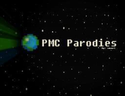 PMC Parodies Minecraft