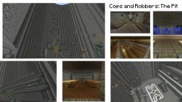 Cops n' Robbers: The Pit - By SkyTaters Minecraft Project