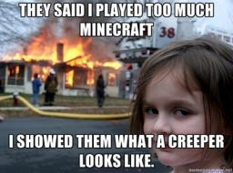 101 signs that you've been playing too much minecraft Minecraft Blog
