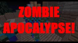 [MINI GAME] ZOMBIE APOCALYPSE [Please diamond] Minecraft