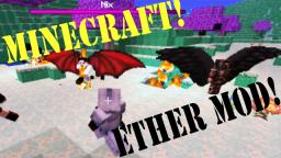 Ether Mod - (WEAPONS, ARMOR, BOSSES & FLYING PIGS)! Minecraft Blog