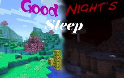 Good Night's Sleep Dimensions 1.6.2 Minecraft
