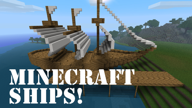 how to make a ship in minecraft ship mod