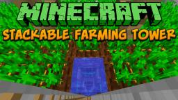 Minecraft: Stackable Farming Tower Tutorial Minecraft Project