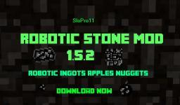 ROBOTIC STONE MOD [FORGE] Minecraft Mod