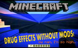 Drug effects without mods! - FOV glitch Minecraft Blog